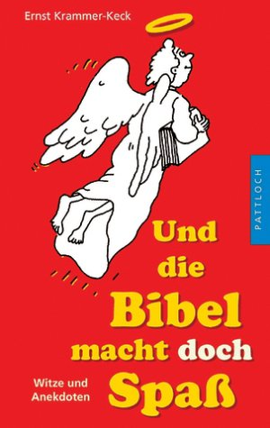 9783629007964: Und die Bibel macht doch Spaá