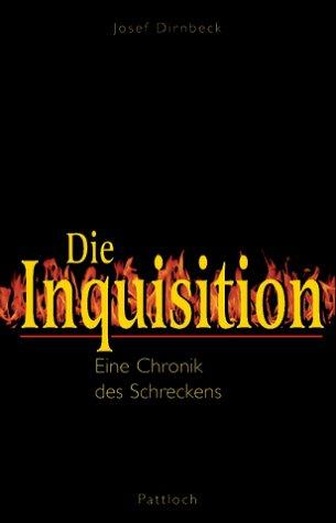 9783629008459: Die Inquisition: Eine Chronik des Schreckens