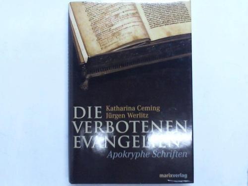 9783629008497: Die verbotenen Evangelien: apokryphe Schriften
