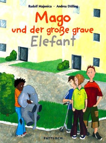 9783629009081: Mago und der groáe graue Elefant