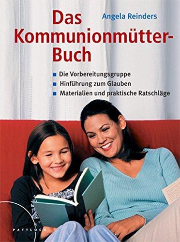 9783629013279: Das Kommunionmütter-Buch