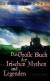 9783629016249: Das Große Buch der Irischen Mythen und Legenden.