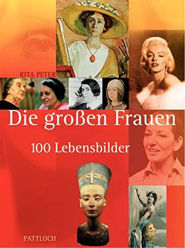 9783629016317: Die grossen Frauen: 100 Lebensbilder (German Edition)