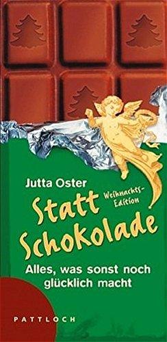 9783629020451: Statt Schokolade.