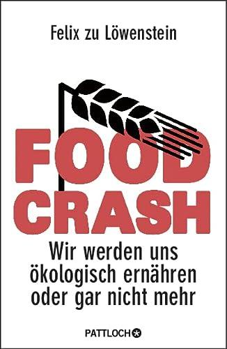 FOOD CRASH - Felix zu Löwenstein