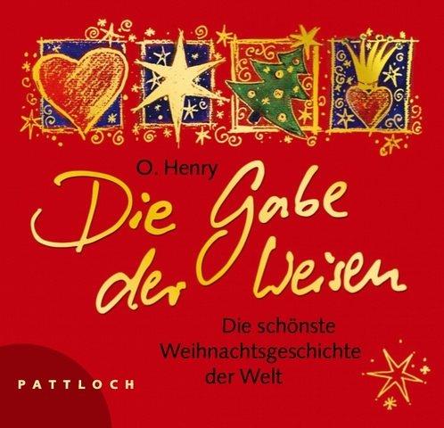 9783629101532: Die Gabe der Weisen: Die schönste Weihnachtsgeschichte der Welt