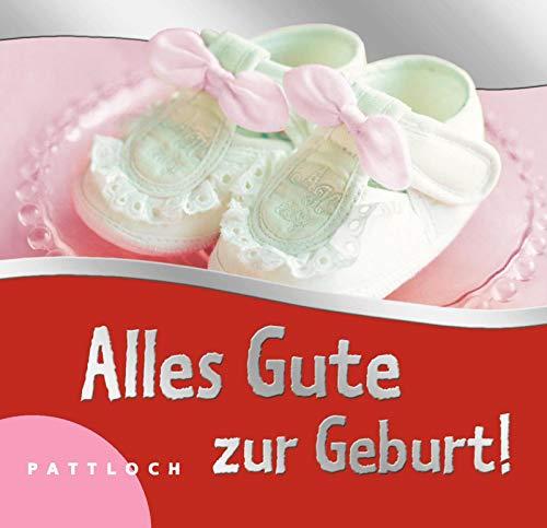 9783629101686 Alles Gute Zur Geburt Für Mädchen Zvab 3629101682