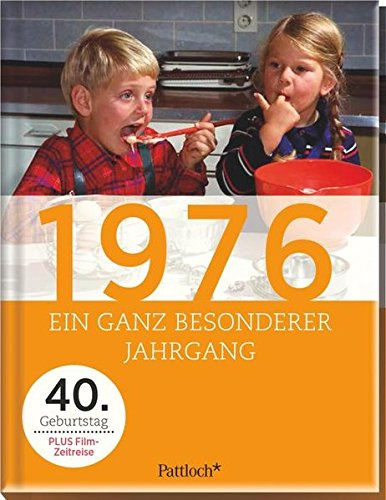 1976 - Ein ganz besonderer Jahrgang: Jahrgangsbücher - Die Geschenkidee!