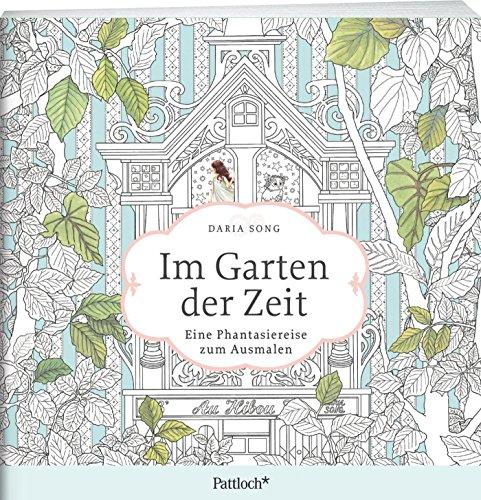 9783629112958: Im Garten der Zeit: Eine Phantasiereise zum Ausmalen