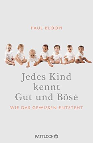 9783629130570: Jedes Kind kennt Gut und B�se: Wie das Gewissen entsteht