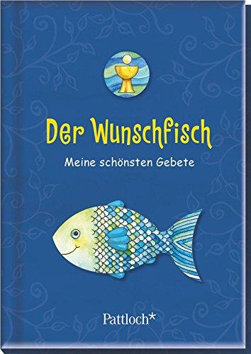 9783629141637: Der Wunschfisch: Meine schönsten Gebete