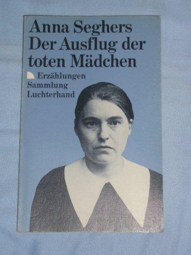 9783630612881: Der Ausflug Der Toten Madchen