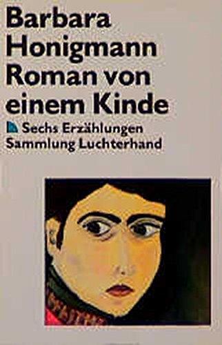 9783630618371: Roman von einem Kinde (7440 847). Sechs Erzählungen.