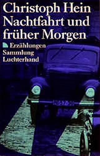9783630618418: Nachtfahrt und früher Morgen. Erzählungen