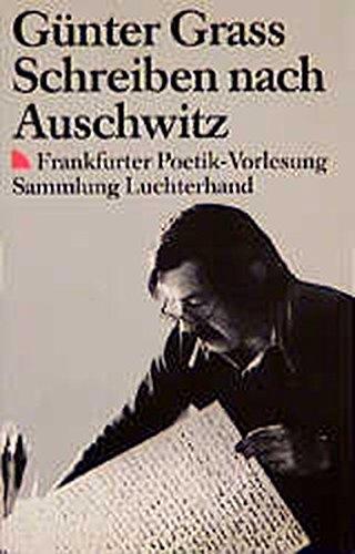 9783630619255: Schreiben nach Auschwitz: Frankfurter Poetik-Vorlesung (Sammlung Luchterhand)
