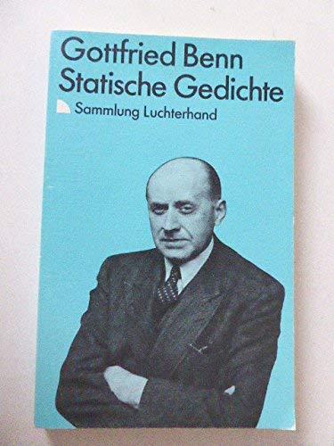 Statische Gedichte.: Gottfried Benn