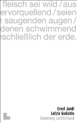 Letzte Gedichte (Veroffentlichungen Des Archivs Der Stadt: Ernst Jandl