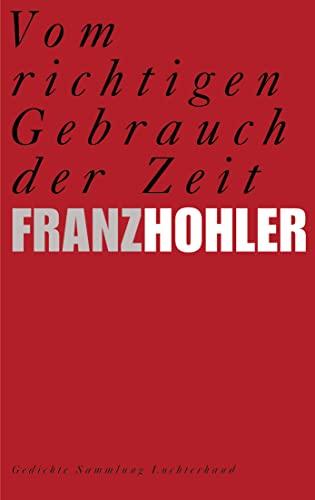 9783630620831: Vom Richtigen Gebrauch Der Zeit (German Edition)