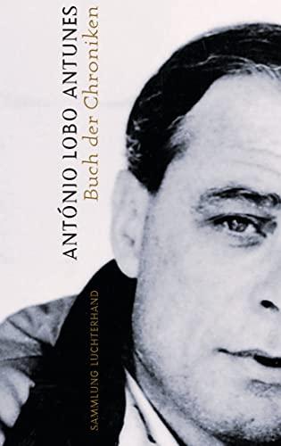 Buch der Chroniken (3630620868) by António Lobo Antunes