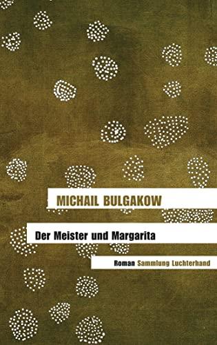 Der Meister Und Margarita: Bulgakow, Michail