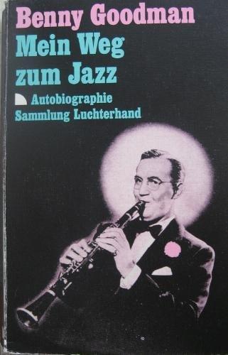 9783630711355: Mein Weg zum Jazz. Autobiographie