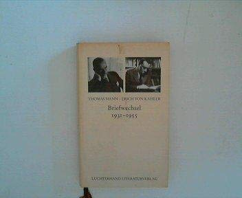 Thomas Mann, Erich Von Kahler: Briefwechsel 1931-1955: Mann, Thomas;Kahler, Erich;Assmann, Michael