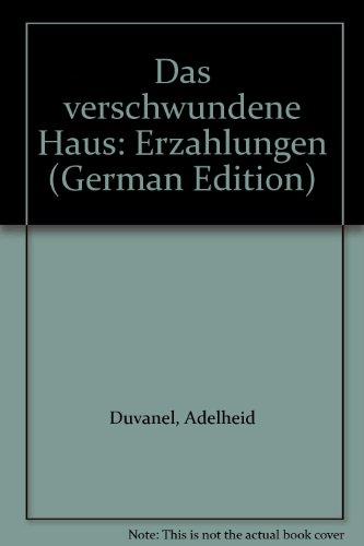 9783630866604: Das verschwundene Haus: Erzahlungen (German Edition)