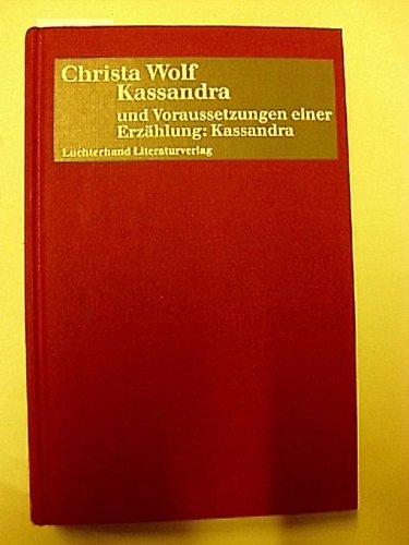 9783630868356: Kassandra / Voraussetzungen einer Erzählung: Kassandra. Erzählung / Frankfurter Poetik- Vorlesungen