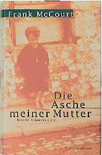 9783630869452: Die Asche meiner Mutter. Irische Erinnerungen.