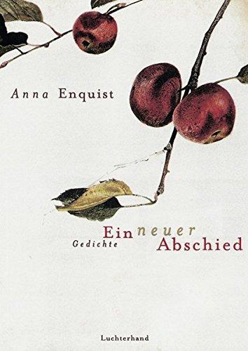 Ein neuer Abschied / Een nieuw afscheid. (3630870422) by Enquist, Anna
