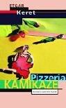Pizzeria Kamikaze. (9783630870687) by Keret, Etgar