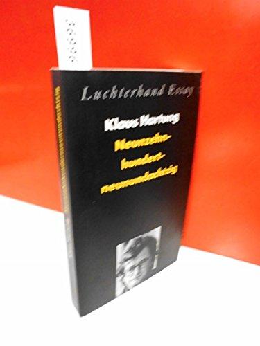 9783630871011: Neunzehnhundertneunundachtzig: Ortsbesichtigungen nach einer Epochenwende (Luchterhand Essay) (German Edition)
