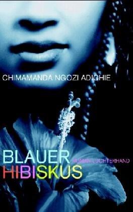 9783630871813: Blauer Hibiskus