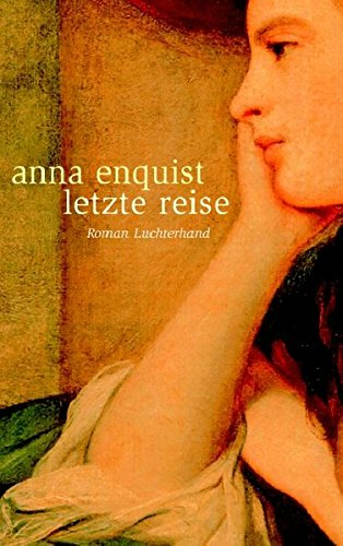 Letzte Reise (3630872271) by Enquist, Anna