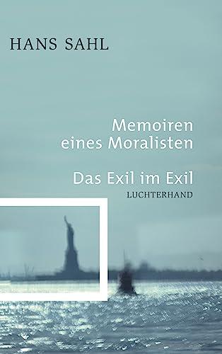 9783630872780: Memoiren eines Moralisten - Das Exil im Exil