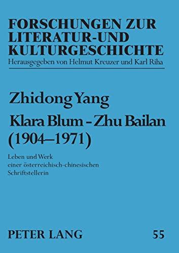 Klara Blum - Zhu Bailan (1904-1971): Zhidong Yang