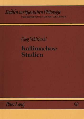 9783631300701: Kallimachos-Studien (Studien zur klassischen Philologie) (German Edition)