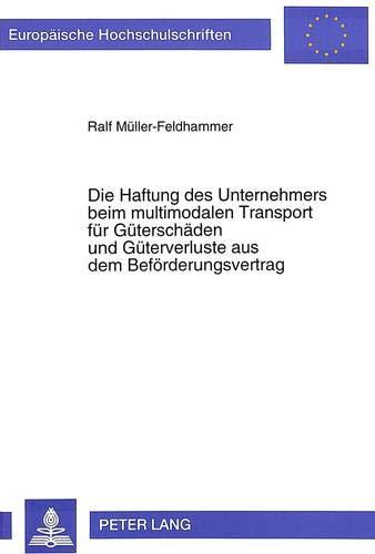 Europäische Hochschulschriften : Reihe 2, Rechtswissenschaft ; Bd. 1926 Die Haftung des ...