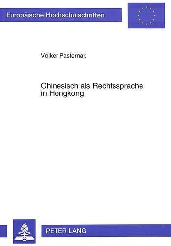 Chinesisch als Rechtssprache in Hongkong: Pasternak, Volker
