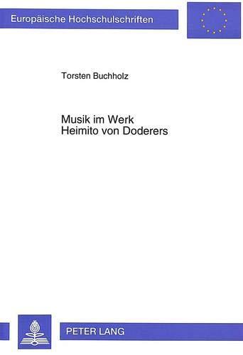 Musik im Werk Heimito von Doderers: Buchholz, Torsten