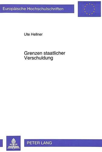 Grenzen staatlicher Verschuldung: Hellner, Ute