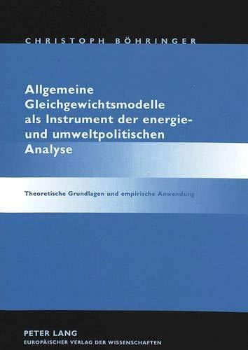 Allgemeine Gleichgewichtsmodelle als Instrument der energie- und umweltpolitischen Analyse ...
