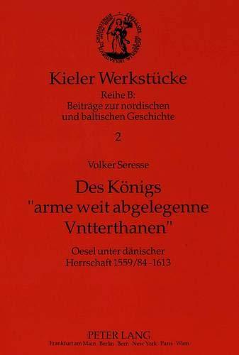 Des Königs 'arme weit abgelegenne Vntterthanen': Volker Seresse