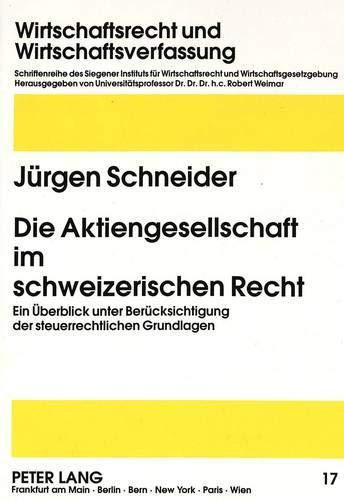 Die Aktiengesellschaft im schweizerischen Recht: Jürgen Schneider
