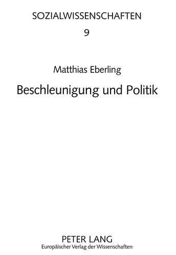 Beschleunigung und Politik: Matthias Eberling
