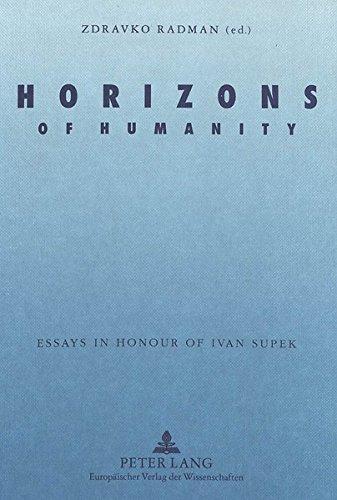Horizons of Humanity: Essays in Honour of: Zdravko Radman