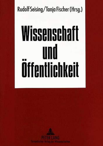 Wissenschaft und Öffentlichkeit: Rudolf Seising