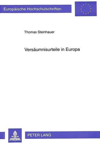 Versäumnisurteile in Europa: Thomas Steinhauer