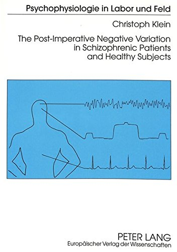 Post-Imperative Negative Variation in Schizophrenic Patients and Healthy Subjects: Klein, Christoph