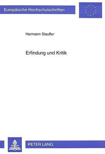 Erfindung und Kritik: Hermann Stauffer